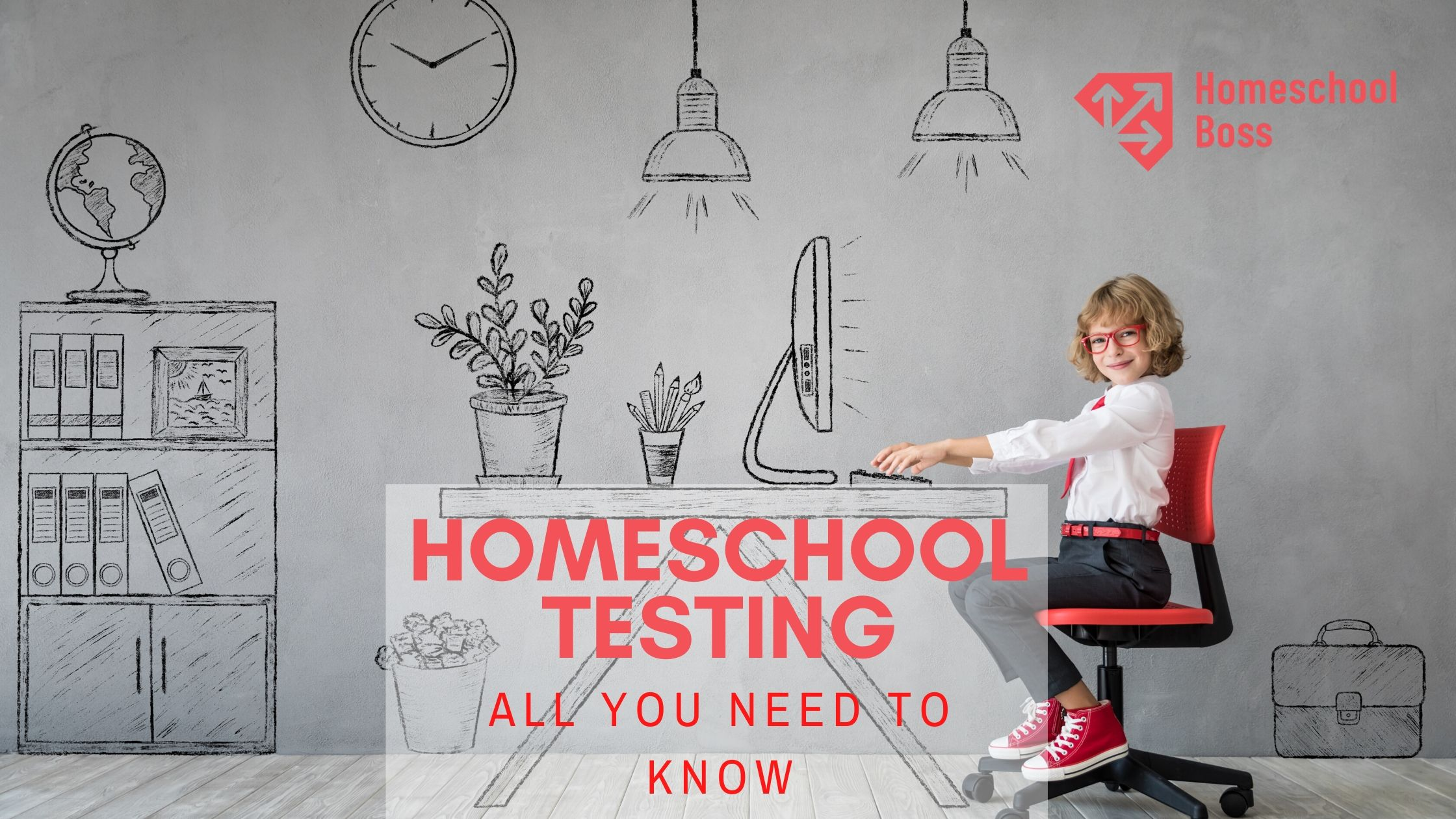 Homeschool Testing: All you need to know